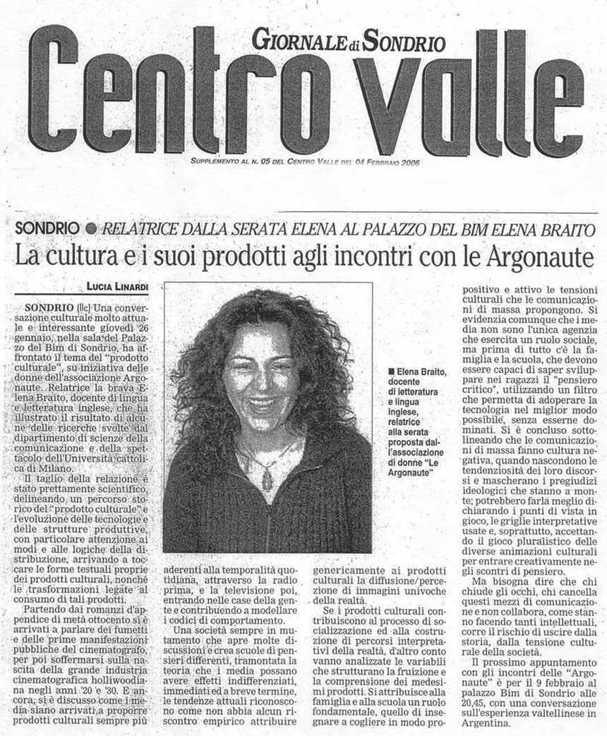 2006-02-04 La cultura e i suoi prodotti agli incontri con le Argonaute