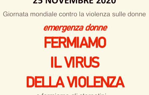Fermiamo il virus della violenza (25/11/2020)